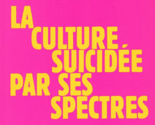 La culture suicidée par les spectres | Jean-Paul Curnier